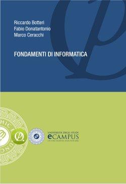 Fondamenti di Informatica - Botteri, Donatantonio, Ceracchi